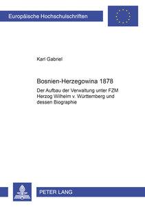 Bosnien-Herzegowina 1878