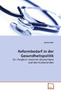 Reformbedarf in der Gesundheitspolitik