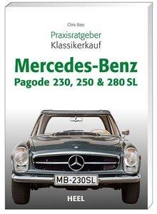 Praxisratgeber Klassikerkauf Mercedes-Benz Pagode 230, 250 & 280