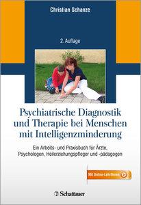 Psychiatrische Diagnostik und Therapie bei Menschen mit Intellig