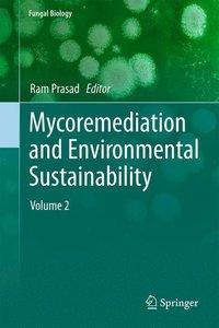 Mycoremediation and Environmental Sustainability