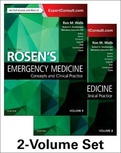Rosen\'s Emergency Medicine: Concepts and Clinical Practice