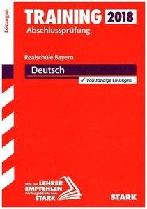 Training Abschlussprüfung Realschule Bayern 2018 - Deutsch Lösun