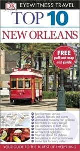 DK Eyewitness Top 10 Travel Guide: New Orleans