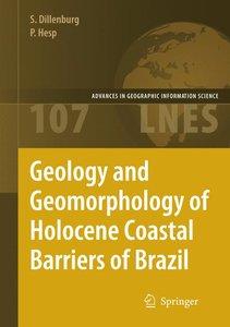 Geology and Geomorphology of Holocene Coastal Barriers of Brazil