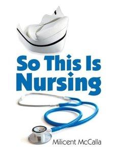 So This is Nursing!