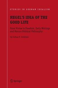 Hegel's Idea of the Good Life