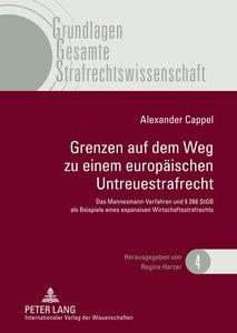 Grenzen auf dem Weg zu einem europäischen Untreuestrafrecht