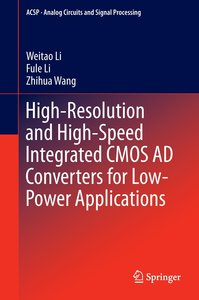 High-Resolution and High-Speed Integrated CMOS AD Converters for