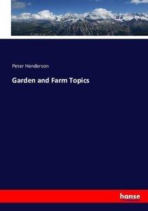 Garden and Farm Topics