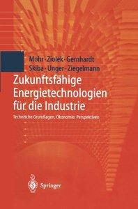Zukunftsfähige Energietechnologien für die Industrie
