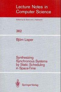 Synthesizing Synchronous Systems by Static Scheduling in Space-T