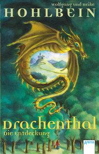 Drachenthal 01. Die Entdeckung