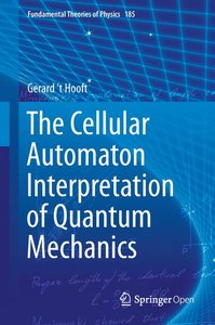 The Cellular Automaton Interpretation of Quantum Mechanics