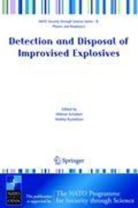 Detection and Disposal of Improvised Explosives
