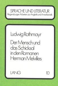 Der Mensch und das Schicksal in den Romanen Herman Melvilles
