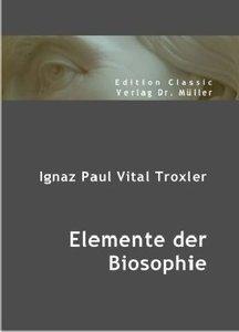 Elemente der Biosophie