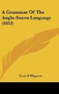 A Grammar Of The Anglo-Saxon Language (1853)