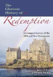 The Glorious History of Redemption