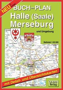 Halle (Saale), Merseburg und Umgebung 1 : 20 000. Buchstadtplan