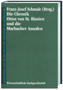 Die Chronik Ottos von St. Blasien und die Marbacher Annalen