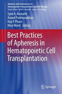 Best Practices of Apheresis in Hematopoietic Cell Transplantatio