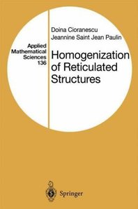 Homogenization of Reticulated Structures