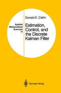 Estimation, Control, and the Discrete Kalman Filter