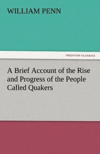 A Brief Account of the Rise and Progress of the People Called Qu