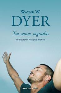 Tus Zonas Sagradas / Your Sacred Self