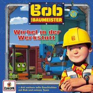 Bob, der Baumeister 18. Wirbel in der Werkstatt