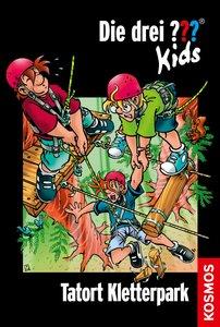 Die drei ??? Kids 51. Tatort Kletterpark (drei Fragezeichen)