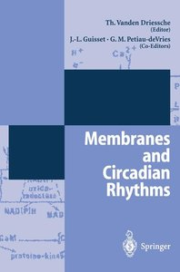 Membranes and Circadian Rythms