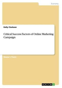 Critical Success Factors of Online Marketing Campaign
