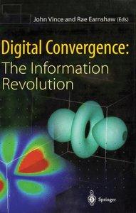Digital Convergence: The Information Revolution
