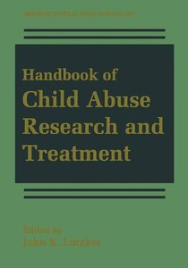 Handbook of Child Abuse Research and Treatment