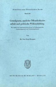 Grundgesetz, amtliche Öffentlichkeitsarbeit und politische Wille
