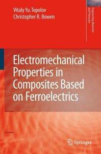 Electromechanical Properties in Composites Based on Ferroelectri