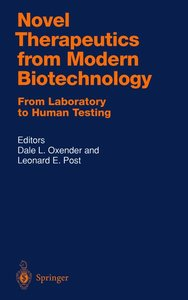 Novel Therapeutics from Modern Biotechnology