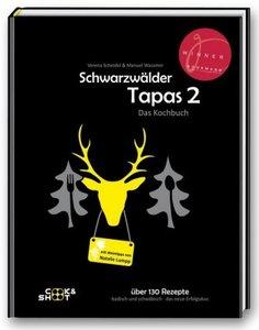 Schwarzwälder Tapas 2 - Das Kochbuch