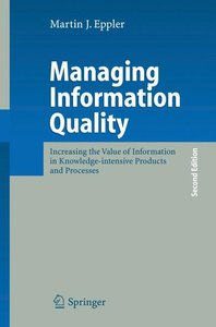Managing Information Quality
