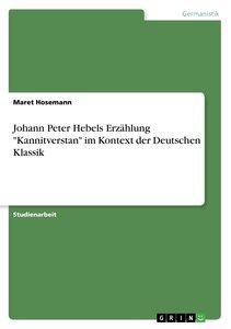 """Johann Peter Hebels Erzählung """"Kannitverstan"""" im Kontext der Deu"""