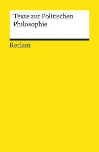 Texte zur Politischen Philosophie