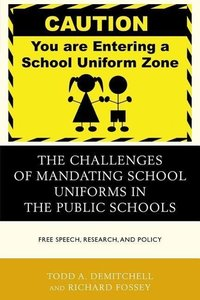 The Challenges of Mandating School Uniforms in the Public School