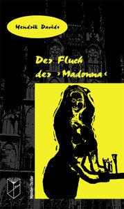 """Der Fluch der """"Madonna"""""""