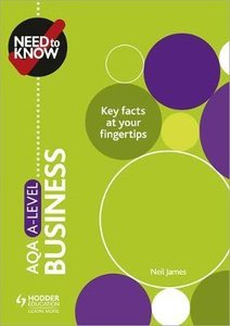 Need to Know: AQA A-level Business