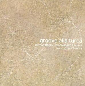 Groove Alla Turca (2LP)