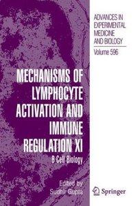 Mechanisms of Lymphocyte Activation and Immune Regulation XI