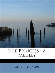 The Princess : A Medley