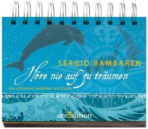 Bambaren, S: Höre nie auf zu träumen